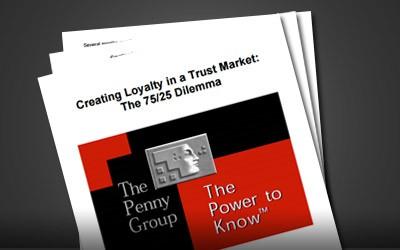Speech: Creating Loyalty in a Trust Market: The 75/25 Dilemma